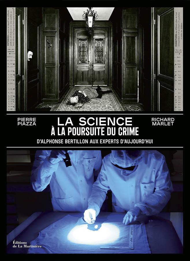 La science à la poursuite du crime édition La martinière