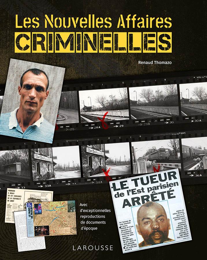 Les nouvelles affaires criminelles édition Larousse