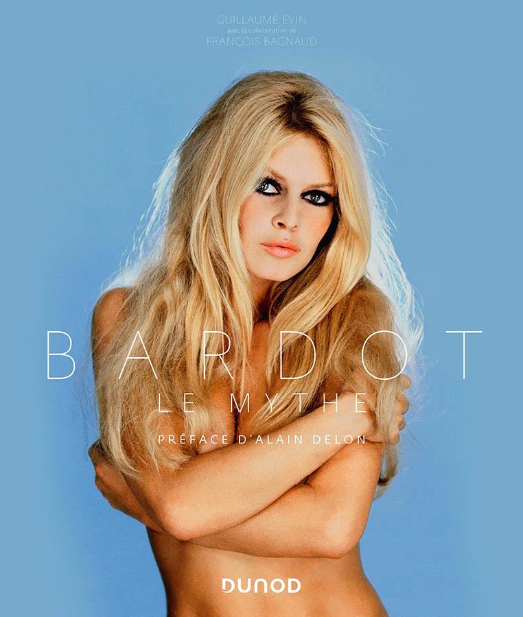 Bardot le mythe édition Dunod