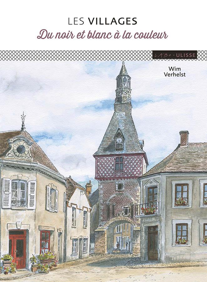 Les villages du noir et blanc à la couleur édition Vigot
