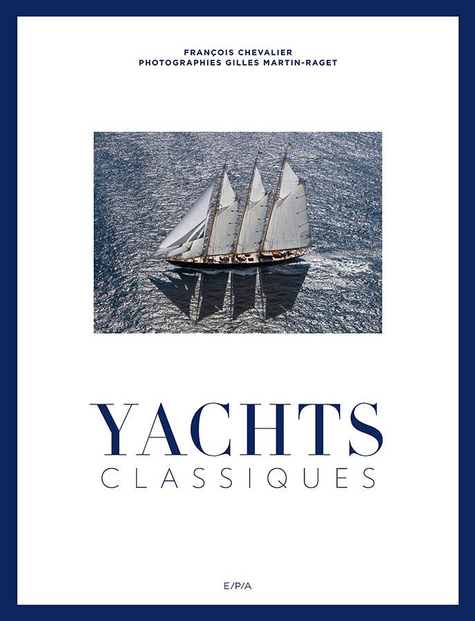 Yachts classiques édition E/P/A